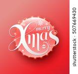 merry xmas white lettering on... | Shutterstock .eps vector #507669430