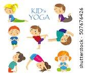 set yoga asanas for kids.... | Shutterstock .eps vector #507676426