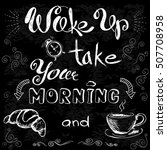 wake up and take your morning... | Shutterstock .eps vector #507708958