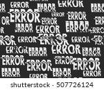 glitched error message art... | Shutterstock .eps vector #507726124