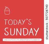 sunday quotes and freehand font | Shutterstock .eps vector #507728740