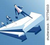 businessmen run up arrow ... | Shutterstock .eps vector #507756010