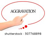 Small photo of Hand writing AGGRAVATION with the abstract background. The word AGGRAVATION represent the meaning of word as concept in stock photo.