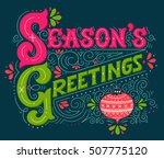 seasons greetings. hand drawn... | Shutterstock .eps vector #507775120