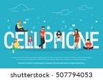 cellphone concept illustration... | Shutterstock . vector #507794053
