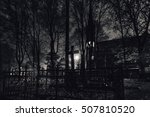 abandoned cemetery at night.... | Shutterstock . vector #507810520