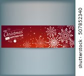web banner with snowflakes.... | Shutterstock .eps vector #507852340