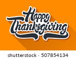 happy thanksgiving hand drawn... | Shutterstock .eps vector #507854134