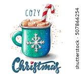 cozy christmas. cute hand drawn ... | Shutterstock . vector #507866254