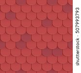 shingles roof seamless pattern. ... | Shutterstock .eps vector #507993793
