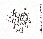 happy new year 2017 handwritten ... | Shutterstock .eps vector #507994294