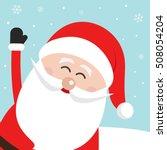 santa claus wave happy side... | Shutterstock .eps vector #508054204