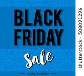 black friday sale banner on... | Shutterstock .eps vector #508091296