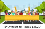 protest people with big placard ... | Shutterstock .eps vector #508112620