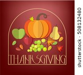 happy thanksgiving day elements ... | Shutterstock .eps vector #508132480