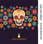 dia de los muertos. day of the... | Shutterstock .eps vector #508144783