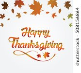 thanksgiving greeting card with ... | Shutterstock . vector #508156864