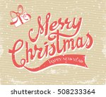 merry christmas greeting card... | Shutterstock .eps vector #508233364