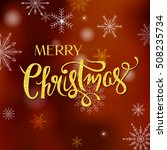 golden merry christmas greeting ... | Shutterstock .eps vector #508235734