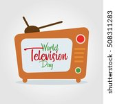 world television day vector... | Shutterstock .eps vector #508311283