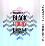 black friday sale design... | Shutterstock .eps vector #508322560