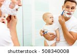 dad and baby son shave in the... | Shutterstock . vector #508340008