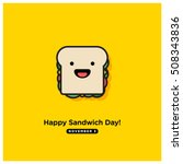happy sandwich day  november 3  ... | Shutterstock .eps vector #508343836