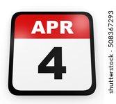 april 4. calendar on white... | Shutterstock . vector #508367293