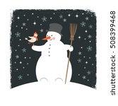 snowman and bird  christmas... | Shutterstock .eps vector #508399468