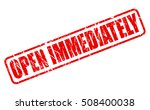 open immediately red stamp text ... | Shutterstock .eps vector #508400038
