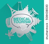 medical tourism vector... | Shutterstock .eps vector #508438030