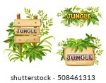 jungle. wood sign with leaves...   Shutterstock .eps vector #508461313