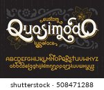 custom retro typeface quasimodo.... | Shutterstock .eps vector #508471288