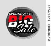 grunge ink design big sale...   Shutterstock .eps vector #508479139