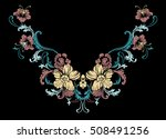 floral neck embroidery design.... | Shutterstock .eps vector #508491256
