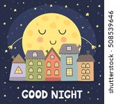 good night card with sleeping... | Shutterstock .eps vector #508539646