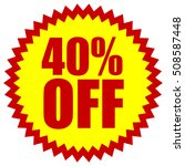 40  off red yellow promotion... | Shutterstock .eps vector #508587448