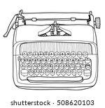 vector typewriter working... | Shutterstock .eps vector #508620103