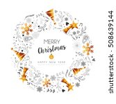 merry christmas new year wreath ... | Shutterstock .eps vector #508639144