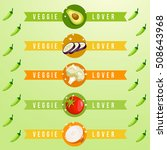 veggie lover elements   vector... | Shutterstock .eps vector #508643968