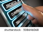 finger press a quality button... | Shutterstock . vector #508646068