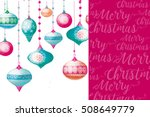 christmas background with... | Shutterstock . vector #508649779