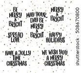 handdrawn lettering. christmas... | Shutterstock .eps vector #508670800