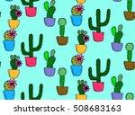 cactus seamless pattern... | Shutterstock .eps vector #508683163