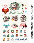 huge christmas elements. merry... | Shutterstock .eps vector #508718734