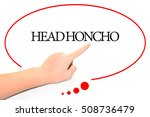 Small photo of Hand writing HEAD HONCHO with the abstract background. The word HEAD HONCHO represent the meaning of word as concept in stock photo.