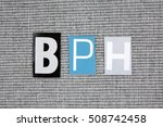 bph  benign prostatic... | Shutterstock . vector #508742458