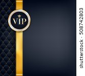 vip party premium invitation... | Shutterstock .eps vector #508742803