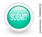 submit round glossy web icon on ... | Shutterstock . vector #508868218