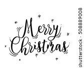 merry christmas card text in... | Shutterstock .eps vector #508889008